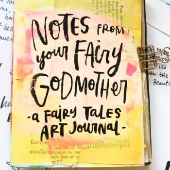 Season of Fairy Tales: Member Art Journal Flip Through