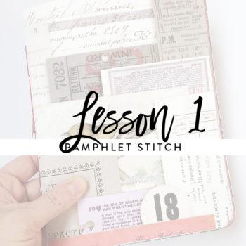 Lesson 1 – Pamphlet Stitch