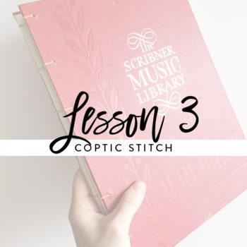 Lesson 3 – Coptic Stitch