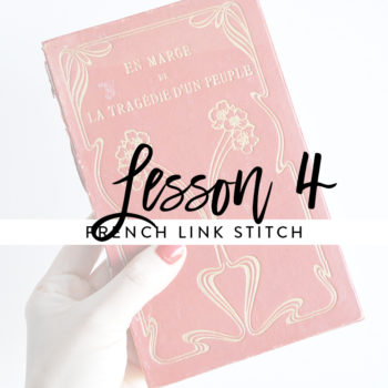 Lesson 4 – French Link Stitch