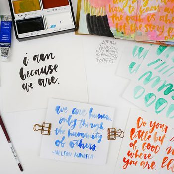 Words bring us together: brush lettering using watercolor and ink