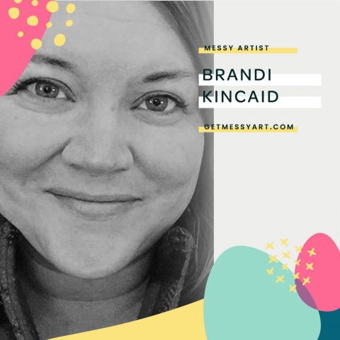 How Making Art Keeps the Magic Alive for Brandi Kincaid