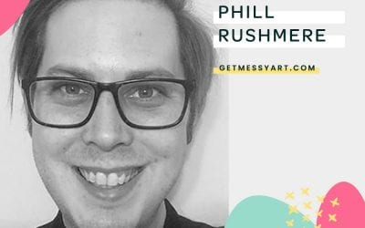 Being an Artist Inspires Phill Rushmere To Approach All of Life Creatively