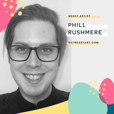 Being an Artist Inspires Phill Rushmere to Approach Life Creatively