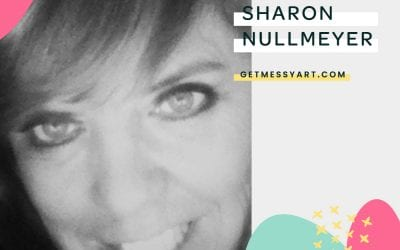 How simply creating art makes Sharon Nullmeyer an artist