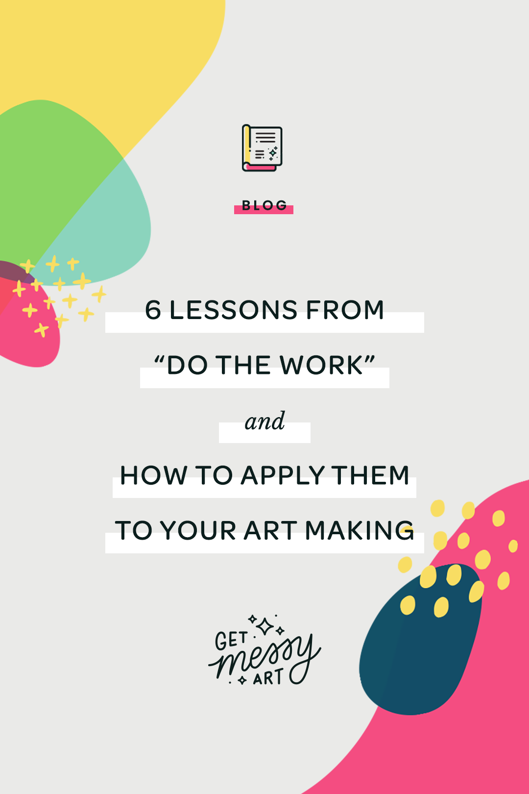 6 Lessons from 'Do the Work' by Steven Pressfield – and how to apply them to your art making