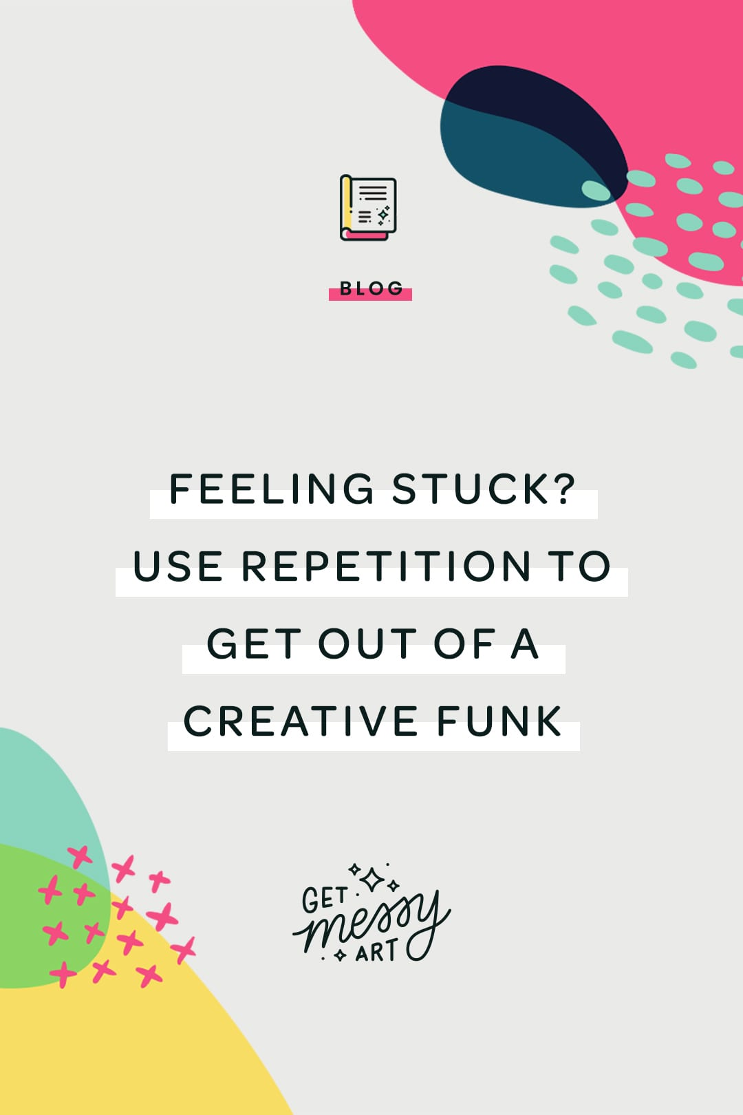 Feeling stuck? Use repetition to get out of a creative funk