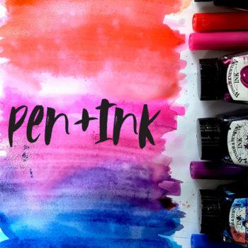 Pen + Ink