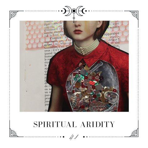 4.1 Spiritual aridity