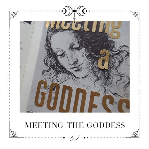 5.1 Meeting the goddess