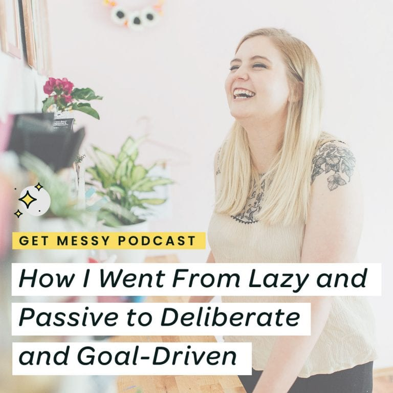 How I went from lazy and passive to deliberate and goal driven