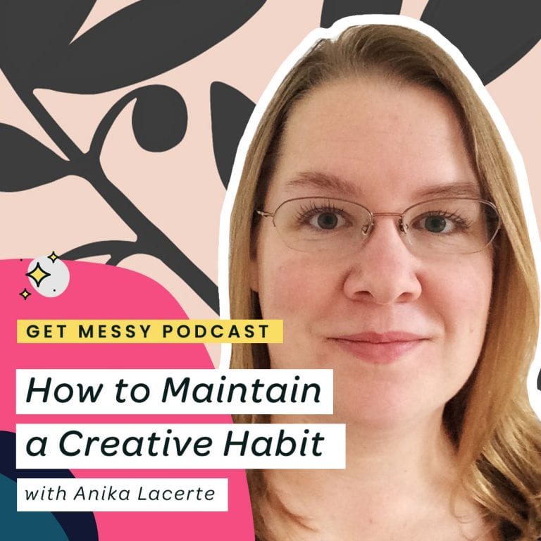 How to maintain a creative habit with Anika Lacerte