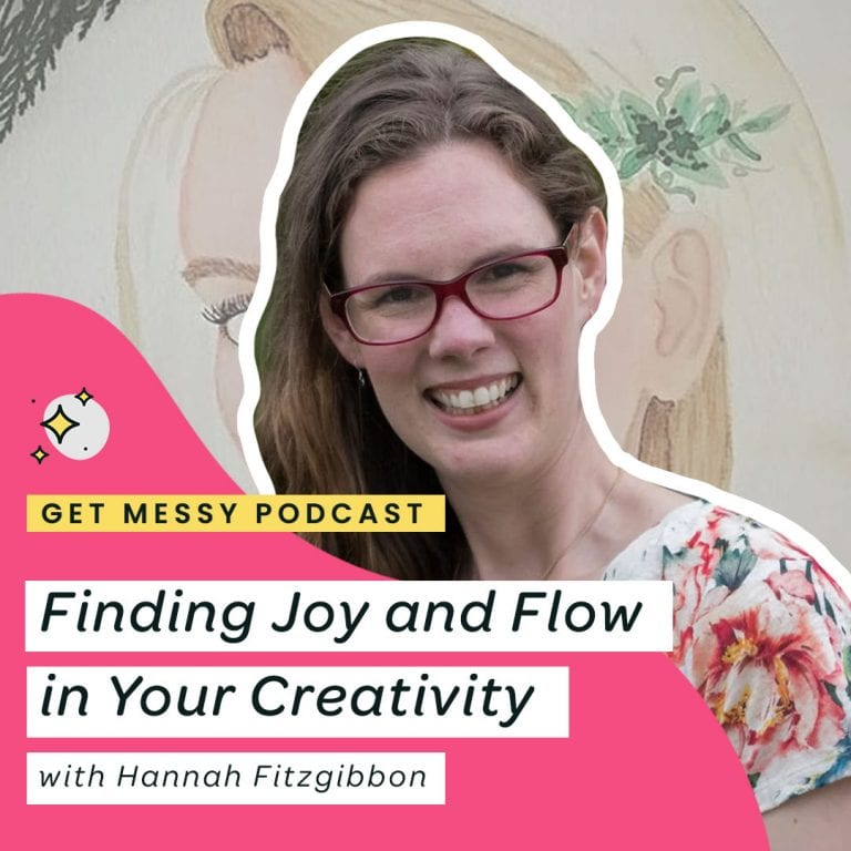 Finding Joy and Flow in Your Creativity with Hannah Fitzgibbon