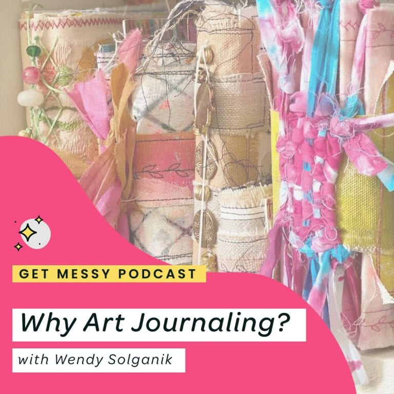 Why Art Journaling? with Wendy Solganik