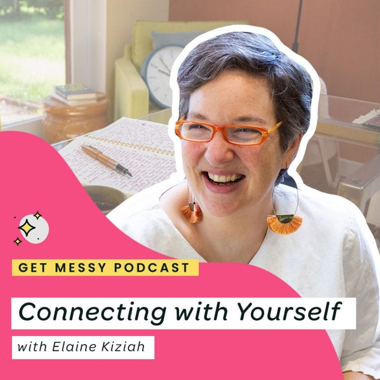 Connecting with Yourself with Elaine Kiziah