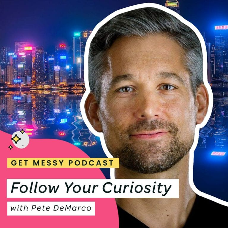 Follow Your Curiosity with Pete DeMarco