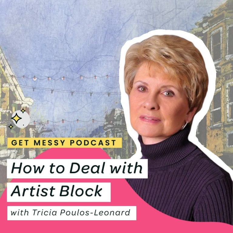 How to Deal with Artistic Block with Tricia Poulos-Leonard