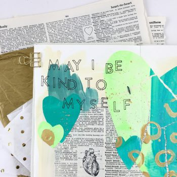 Healing Heart: Using painted paper and collage to encourage self love