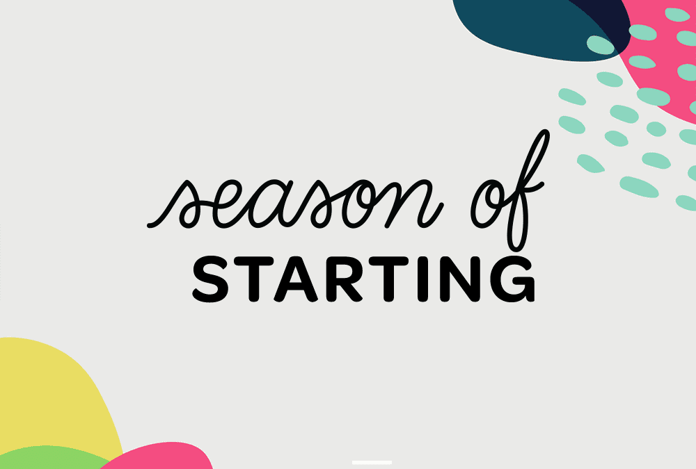Introducing the Season of Starting