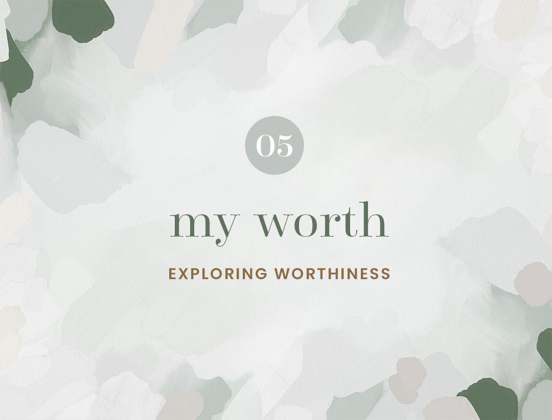 05 My Worth