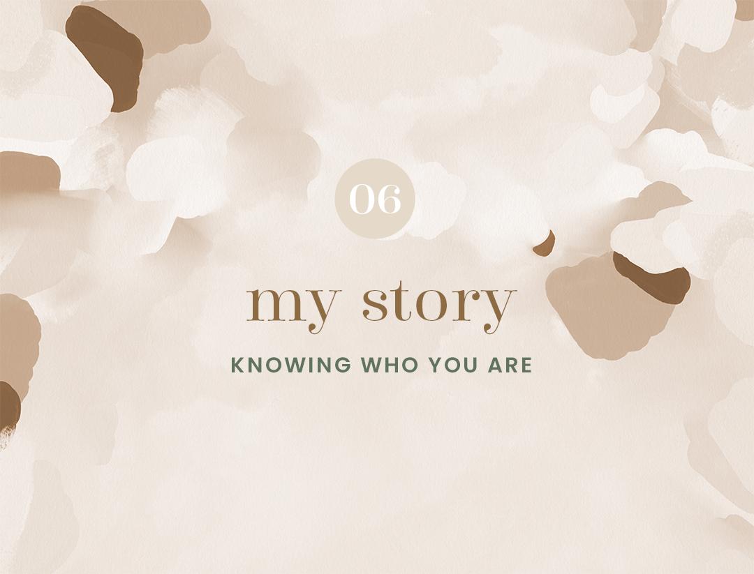 06 My Story