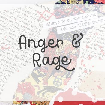 Lesson 4 – Anger and Rage